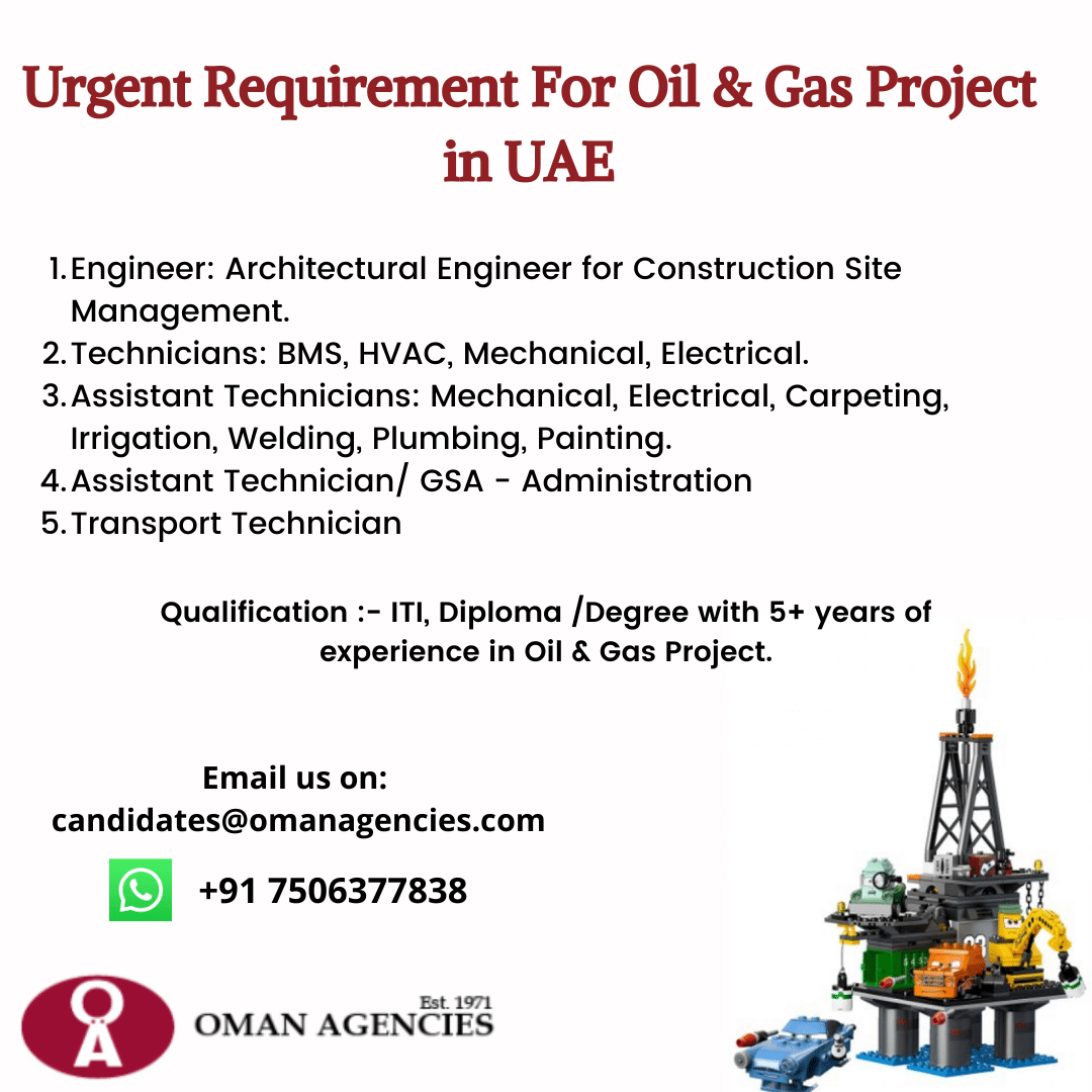 Urgent Requirement For Oil and Gas Project in UAE